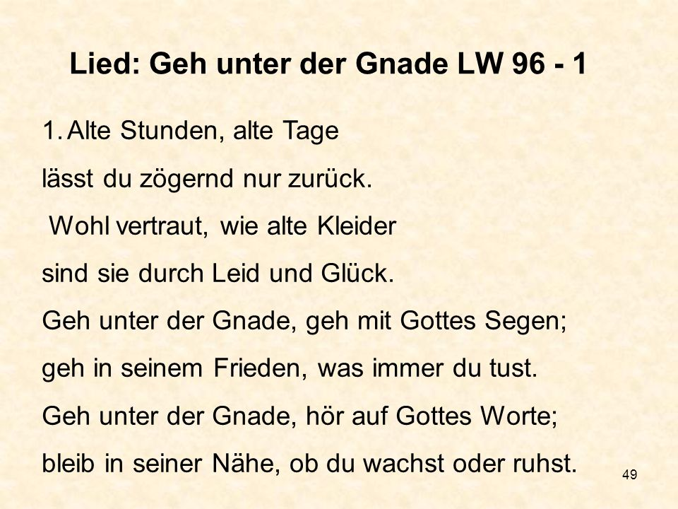 Lied: Geh unter der Gnade LW 96 - 1
