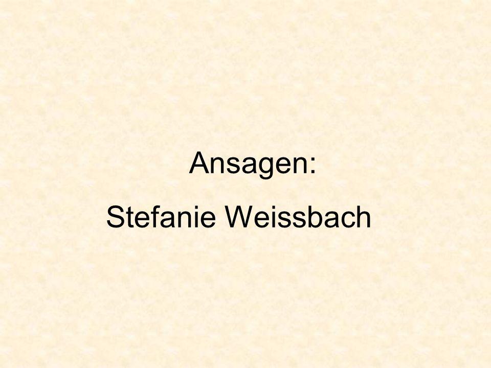 Ansagen: Stefanie Weissbach