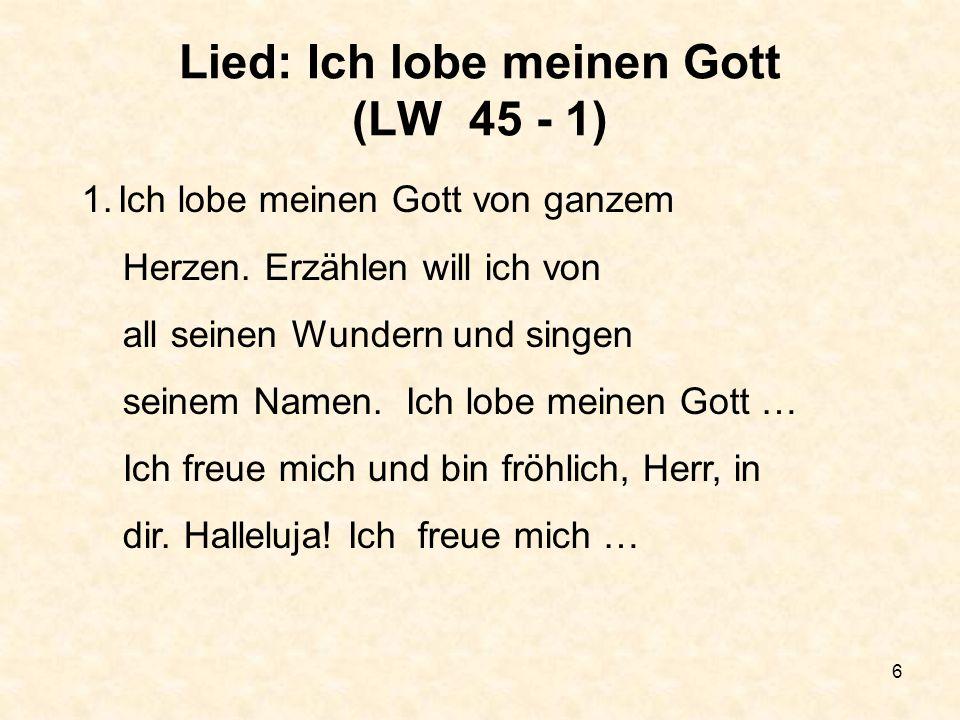 Lied: Ich lobe meinen Gott (LW 45 - 1)