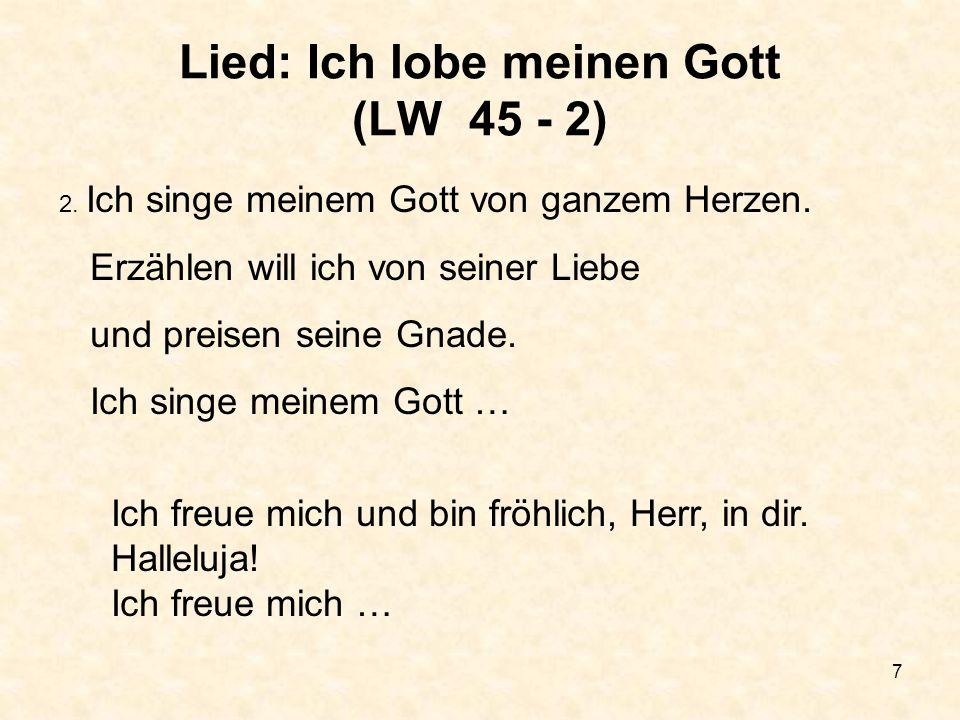 Lied: Ich lobe meinen Gott (LW 45 - 2)