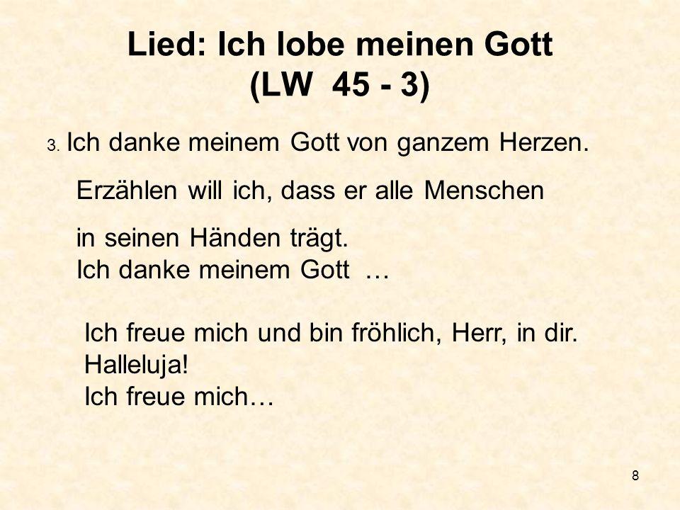 Lied: Ich lobe meinen Gott (LW 45 - 3)