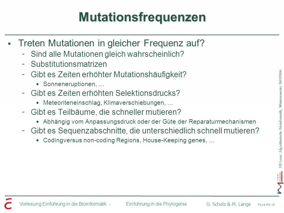Mutationsfrequenzen Treten Mutationen in gleicher Frequenz auf
