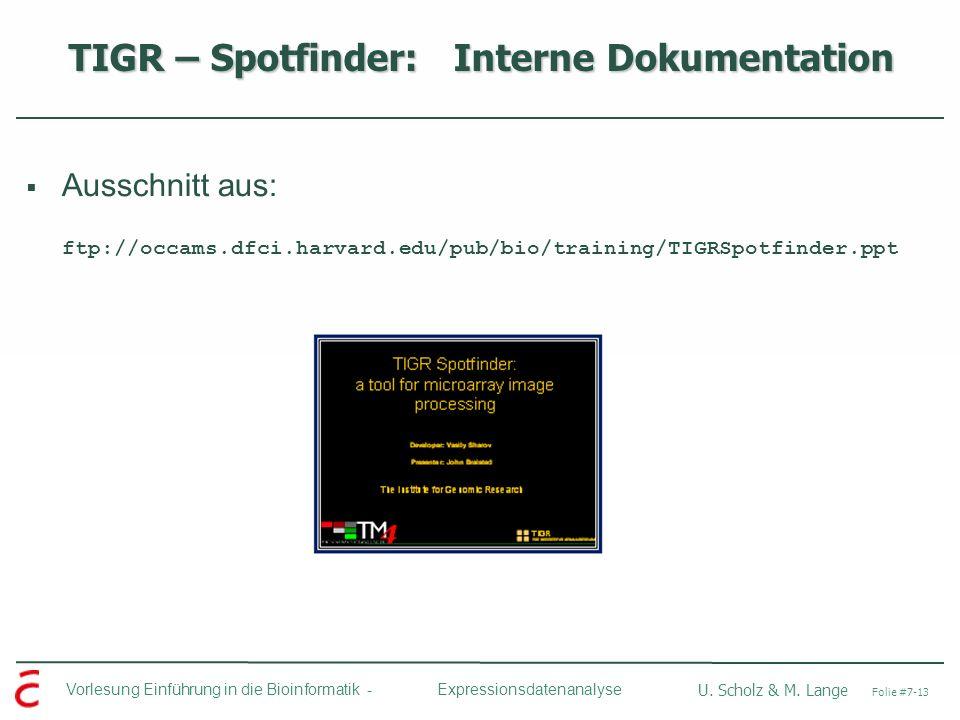 TIGR – Spotfinder: Interne Dokumentation