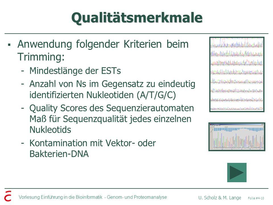 Qualitätsmerkmale Anwendung folgender Kriterien beim Trimming: