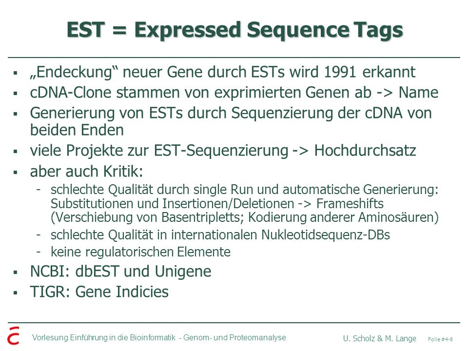 EST = Expressed Sequence Tags