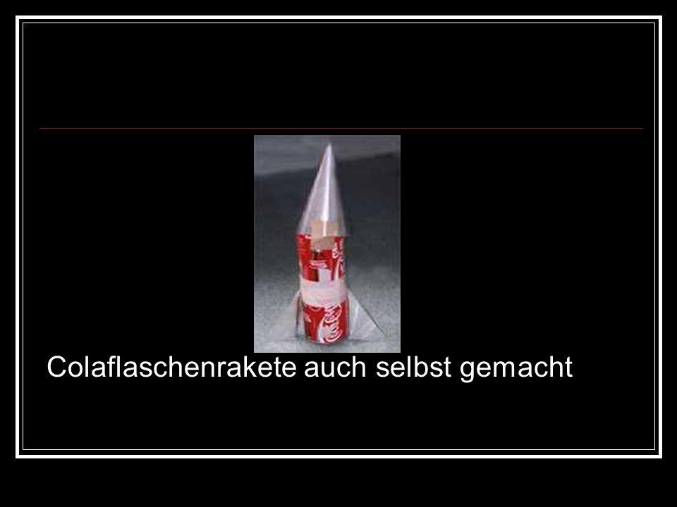 Colaflaschenrakete auch selbst gemacht