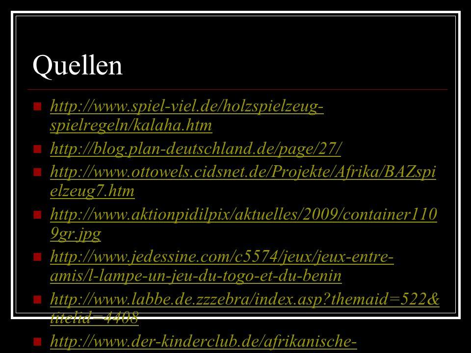 Quellen http://www.spiel-viel.de/holzspielzeug-spielregeln/kalaha.htm