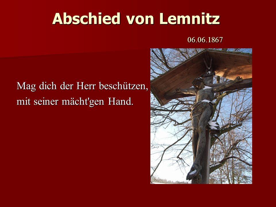 Abschied von Lemnitz 06.06.1867 Mag dich der Herr beschützen,