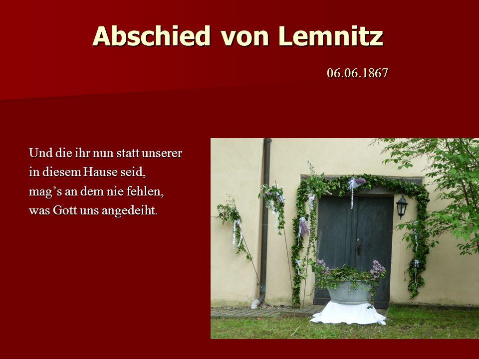 Abschied von Lemnitz 06.06.1867 Und die ihr nun statt unserer