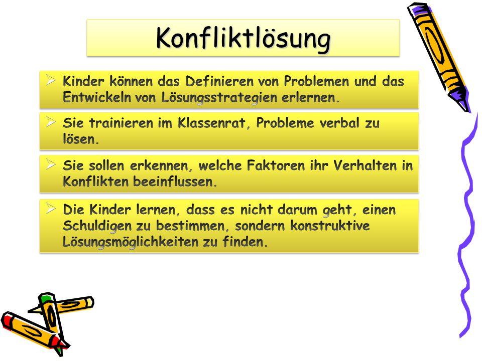 Konfliktlösung Kinder können das Definieren von Problemen und das Entwickeln von Lösungsstrategien erlernen.