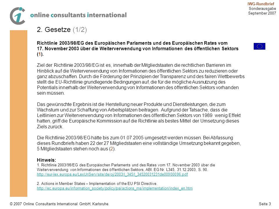 2. Gesetze (1/2) Richtlinie 2003/98/EG des Europäischen Parlaments und des Europäischen Rates vom.