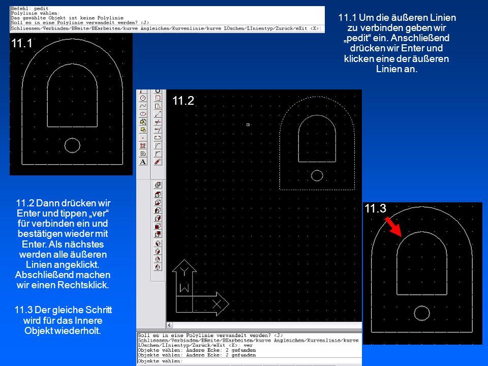 11.3 Der gleiche Schritt wird für das Innere Objekt wiederholt.