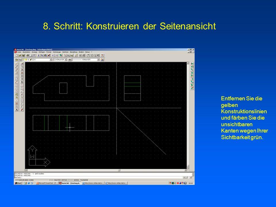 8. Schritt: Konstruieren der Seitenansicht
