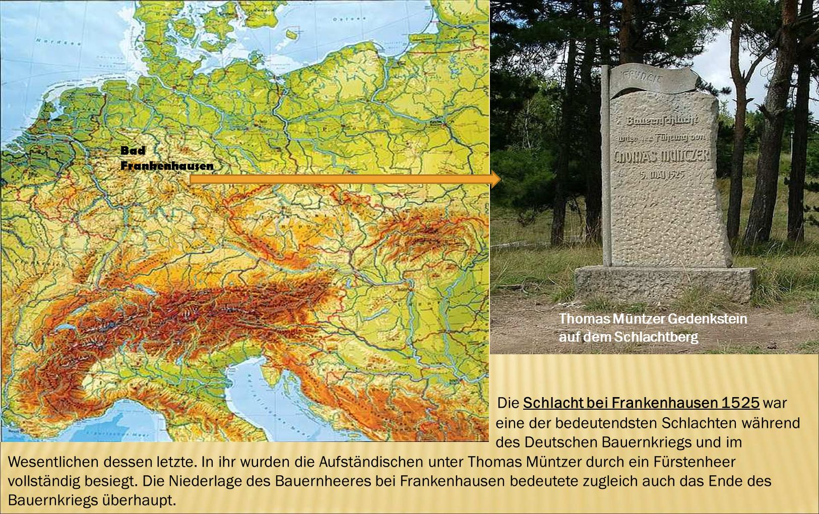 Die Schlacht bei Frankenhausen 1525 war