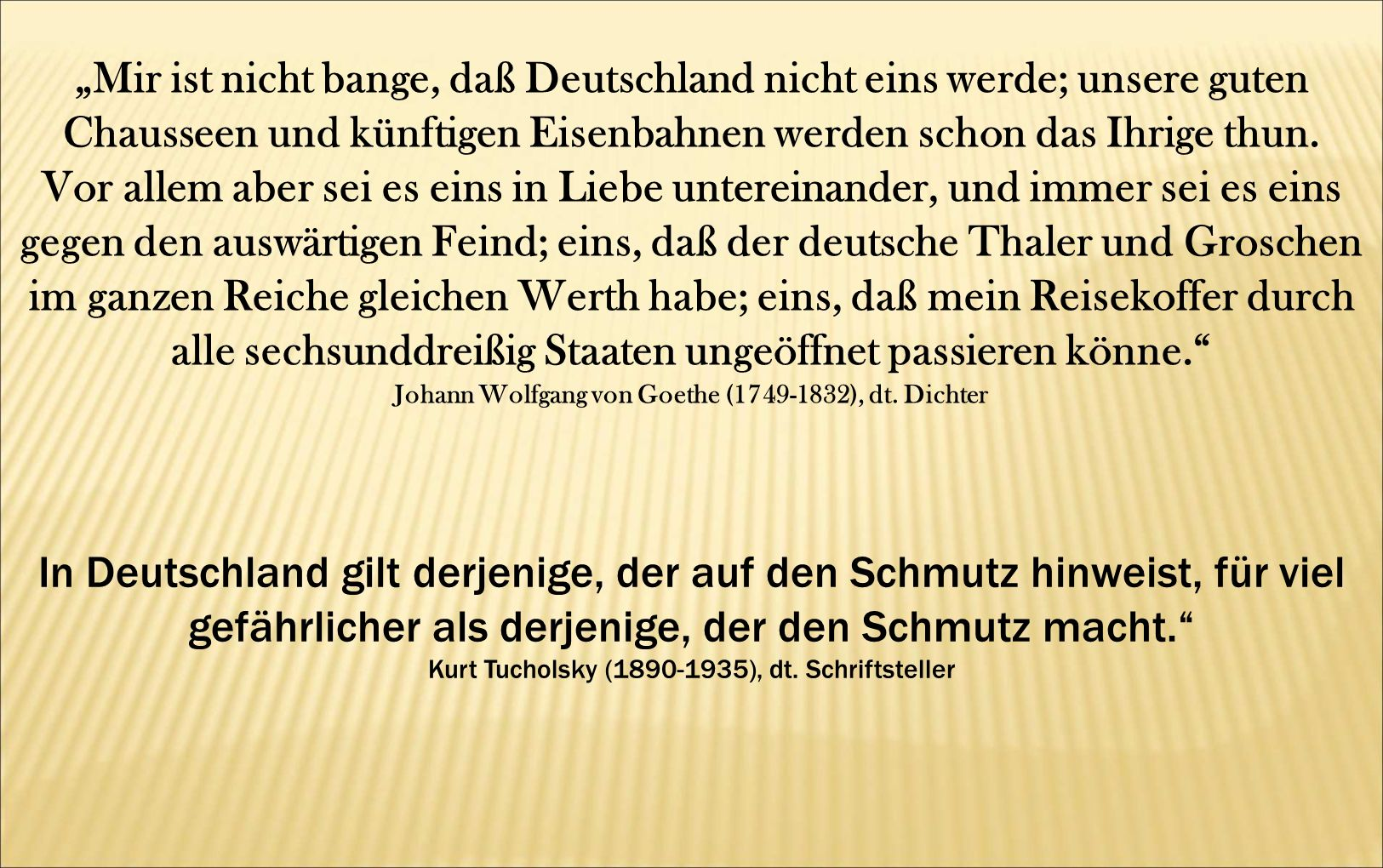 """""""Mir ist nicht bange, daß Deutschland nicht eins werde; unsere guten Chausseen und künftigen Eisenbahnen werden schon das Ihrige thun."""