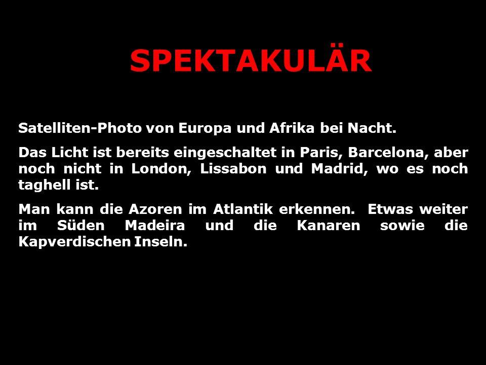 SPEKTAKULÄR Satelliten-Photo von Europa und Afrika bei Nacht.