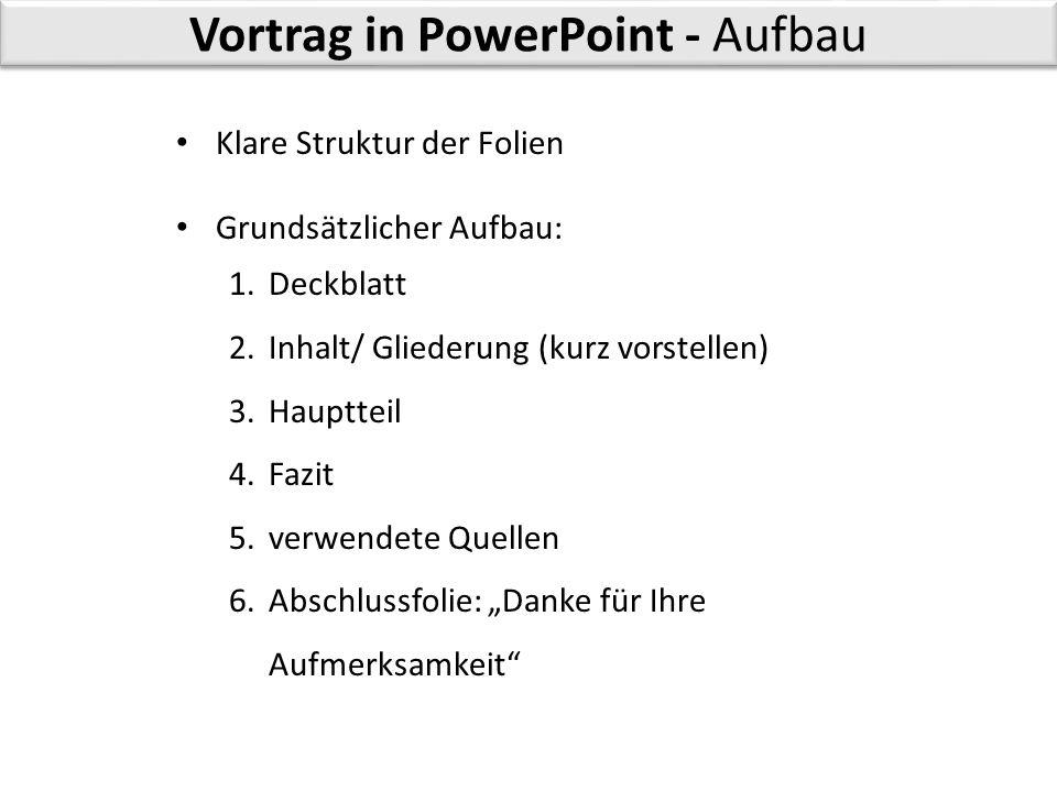 Vortrag in PowerPoint - Aufbau