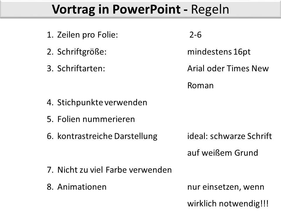 Vortrag in PowerPoint - Regeln