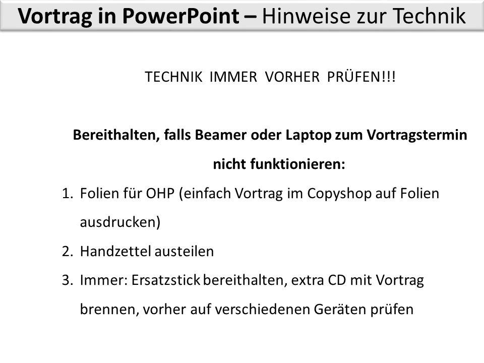 Vortrag in PowerPoint – Hinweise zur Technik