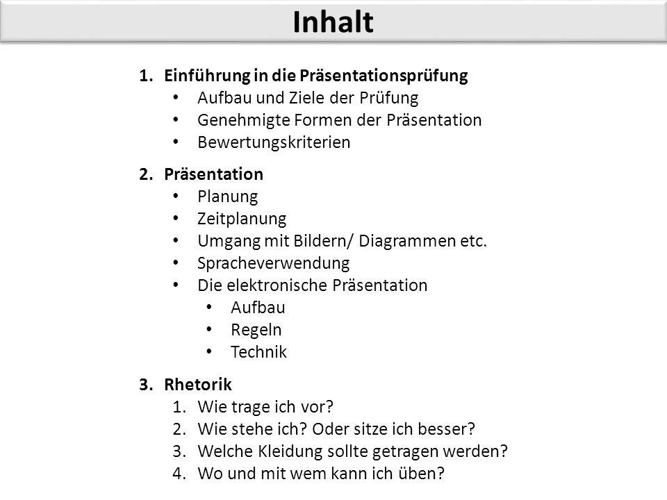 Inhalt Einführung in die Präsentationsprüfung