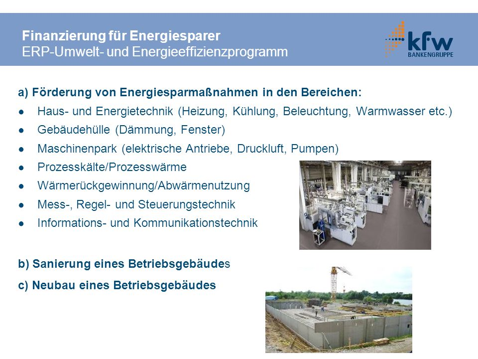 Finanzierung für Energiesparer ERP-Umwelt- und Energieeffizienzprogramm