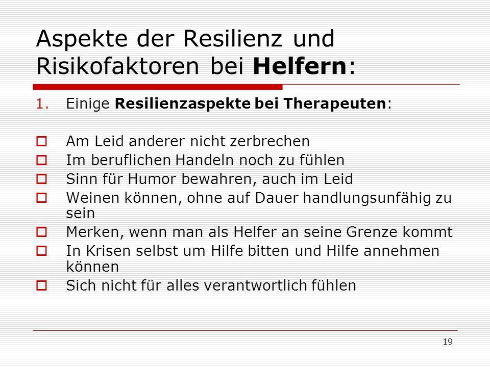 Aspekte der Resilienz und Risikofaktoren bei Helfern: