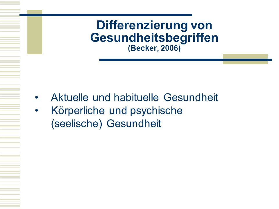 Differenzierung von Gesundheitsbegriffen (Becker, 2006)