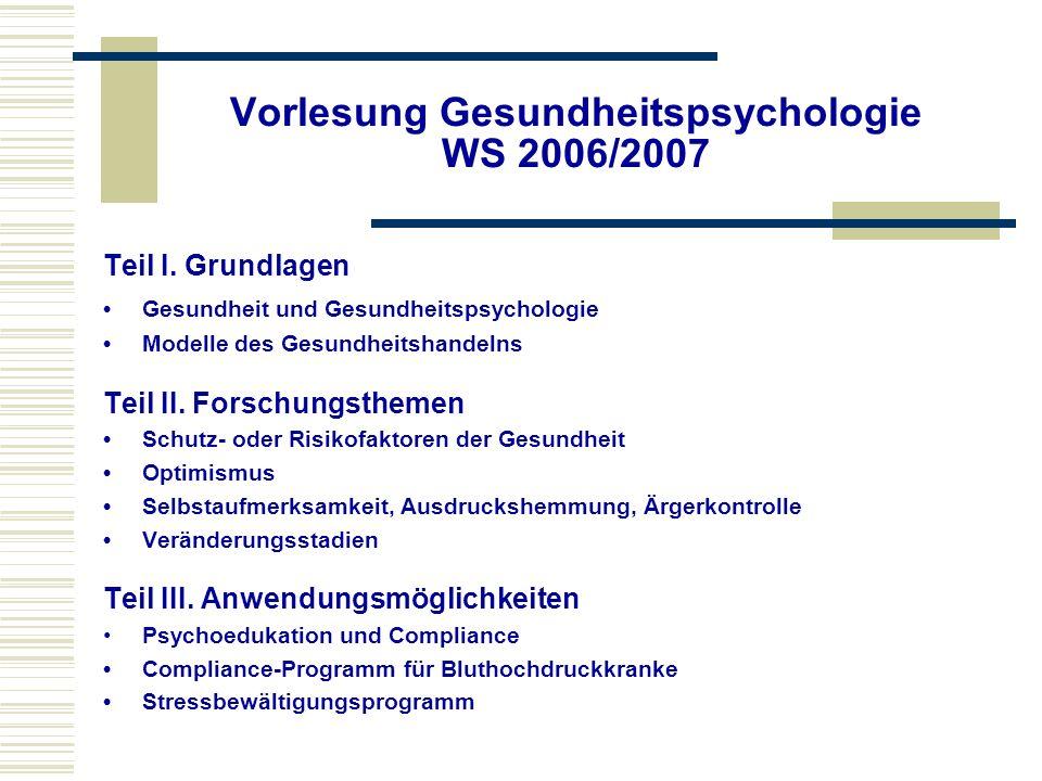 Vorlesung Gesundheitspsychologie WS 2006/2007