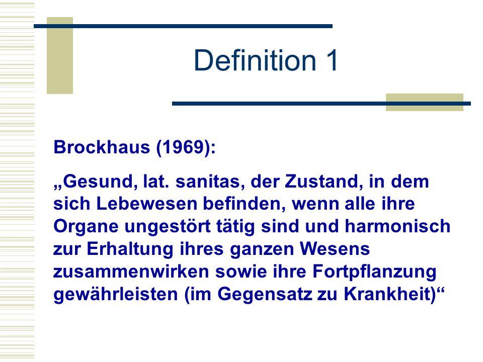 Definition 1 Brockhaus (1969):