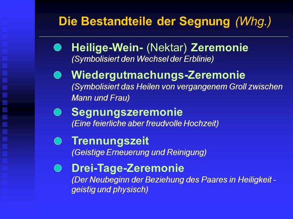 Die Bestandteile der Segnung (Whg.)