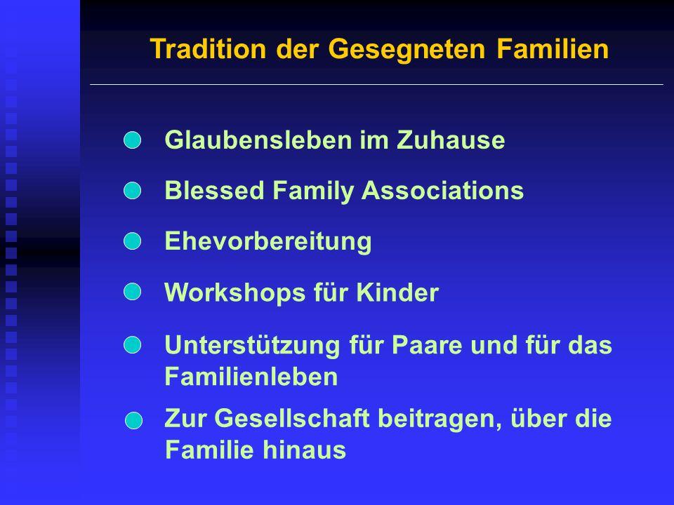 Tradition der Gesegneten Familien