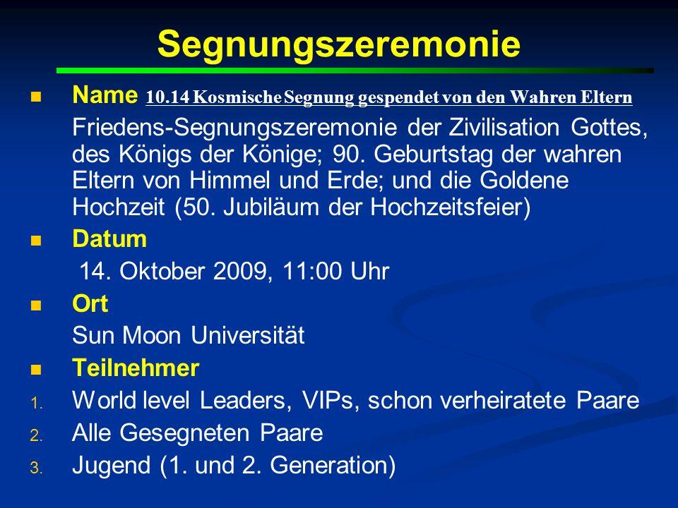 Segnungszeremonie Name 10.14 Kosmische Segnung gespendet von den Wahren Eltern.