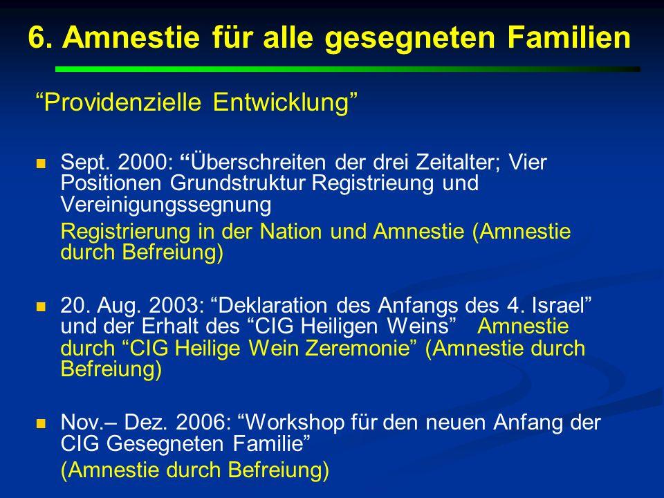 6. Amnestie für alle gesegneten Familien