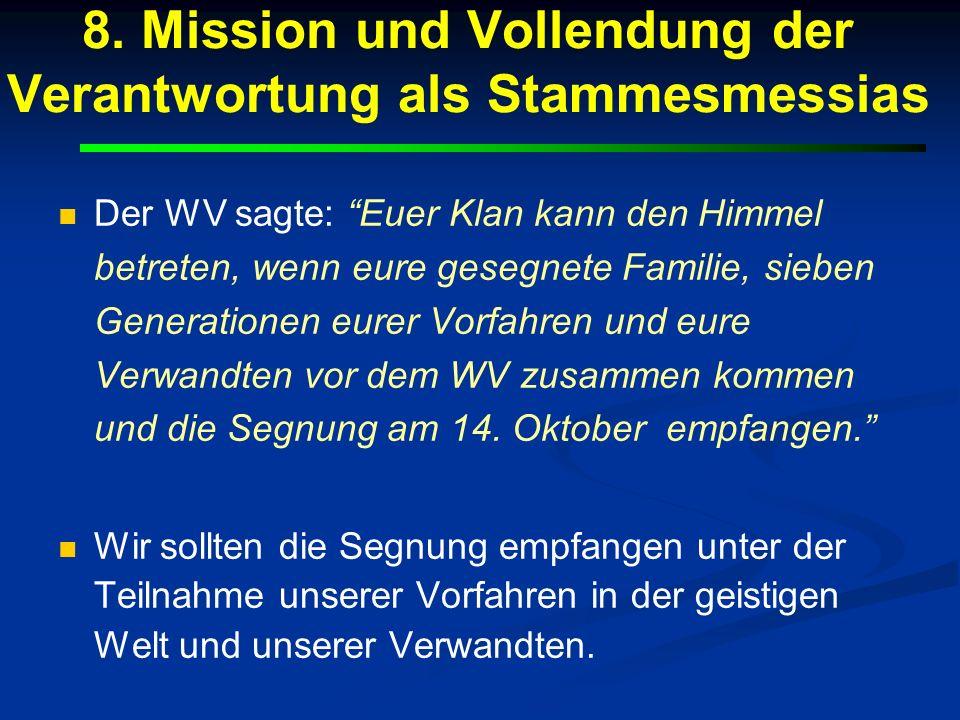 8. Mission und Vollendung der Verantwortung als Stammesmessias