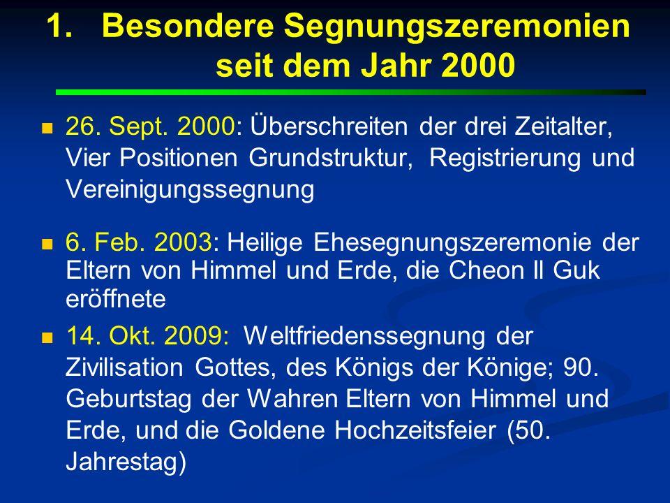 Besondere Segnungszeremonien seit dem Jahr 2000