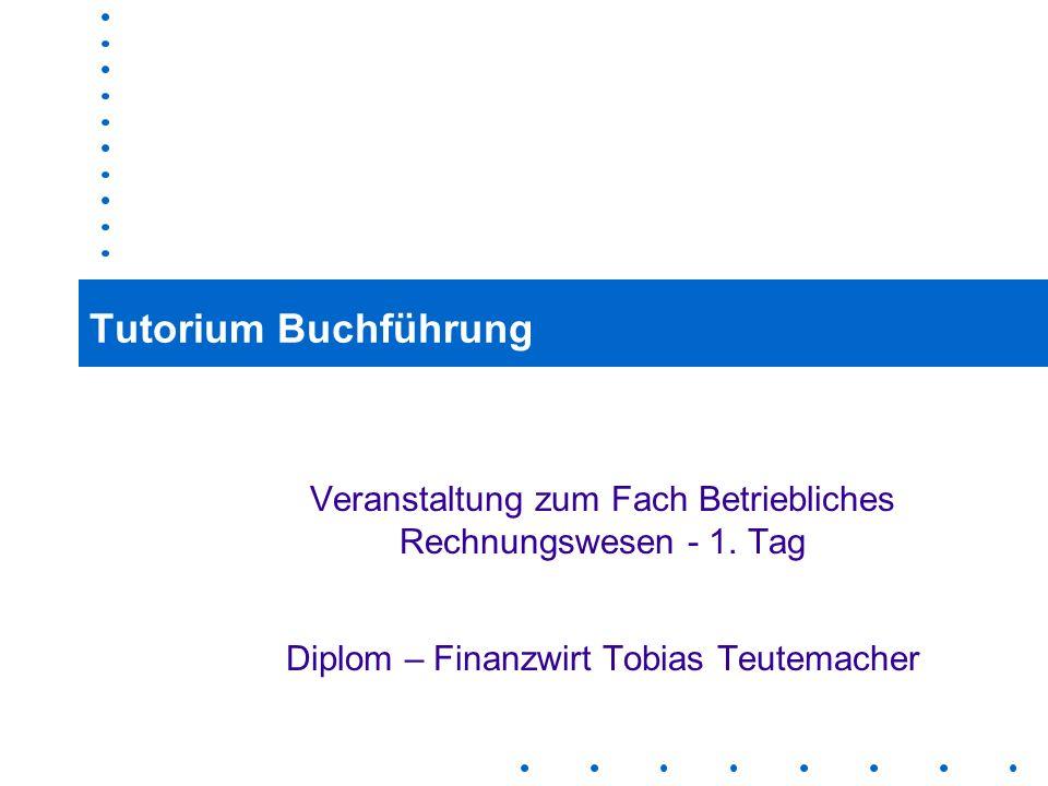 Tutorium BuchführungVeranstaltung zum Fach Betriebliches Rechnungswesen - 1.