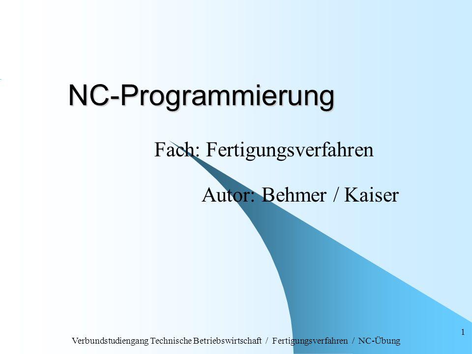 Fach: Fertigungsverfahren Autor: Behmer / Kaiser