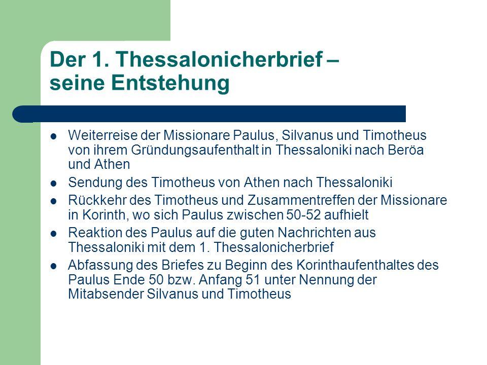 Der 1. Thessalonicherbrief – seine Entstehung