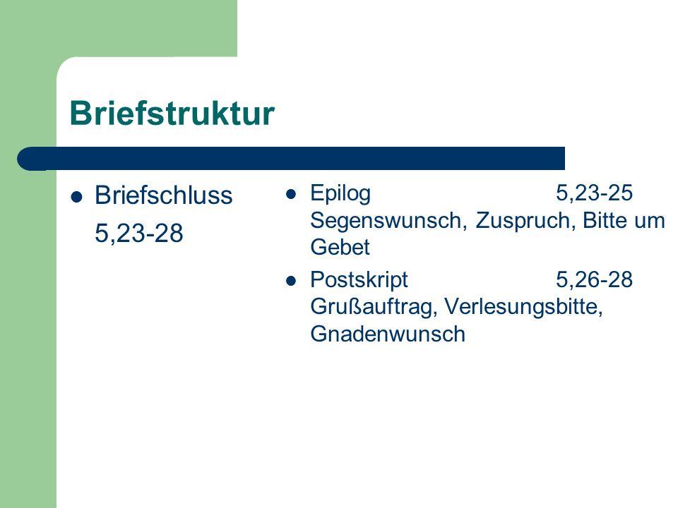 Briefstruktur Briefschluss 5,23-28