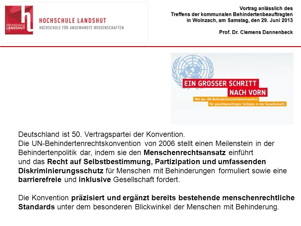 Deutschland ist 50. Vertragspartei der Konvention.