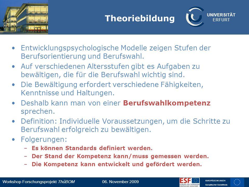 Theoriebildung Entwicklungspsychologische Modelle zeigen Stufen der Berufsorientierung und Berufswahl.
