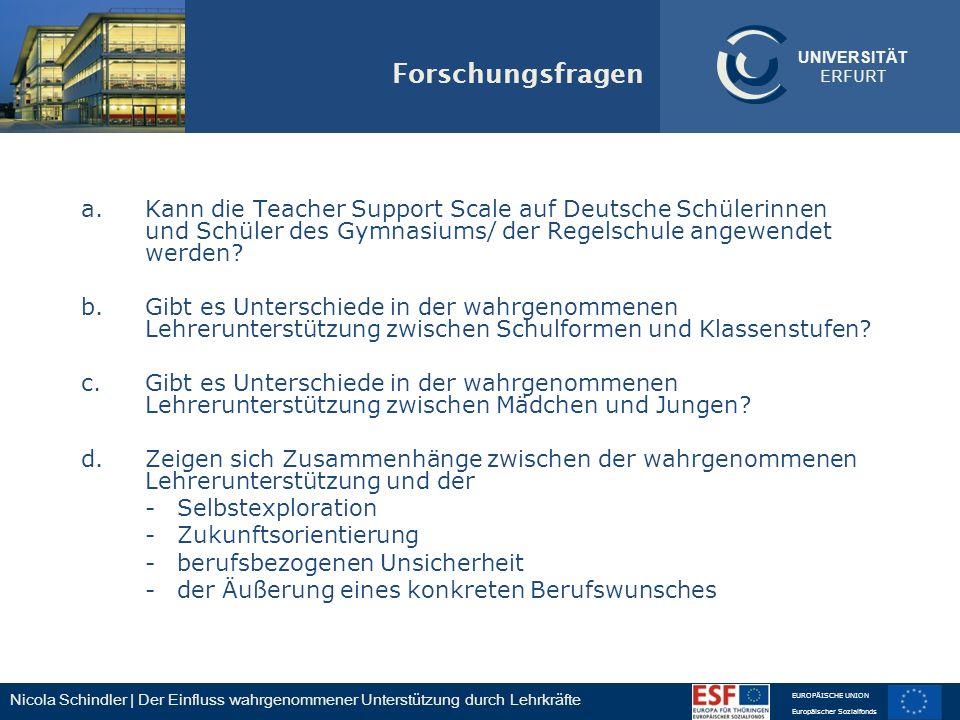 Forschungsfragen a. Kann die Teacher Support Scale auf Deutsche Schülerinnen und Schüler des Gymnasiums/ der Regelschule angewendet werden