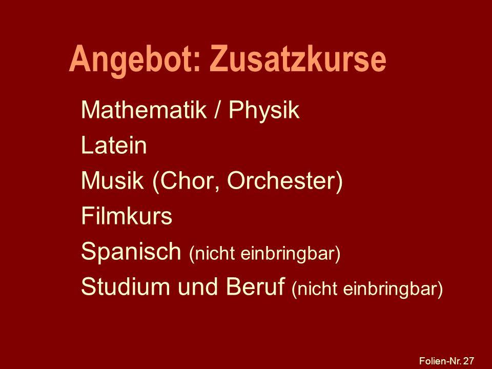 Angebot: Zusatzkurse Mathematik / Physik Latein