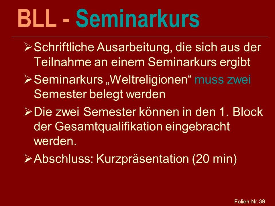 BLL - Seminarkurs Schriftliche Ausarbeitung, die sich aus der Teilnahme an einem Seminarkurs ergibt.