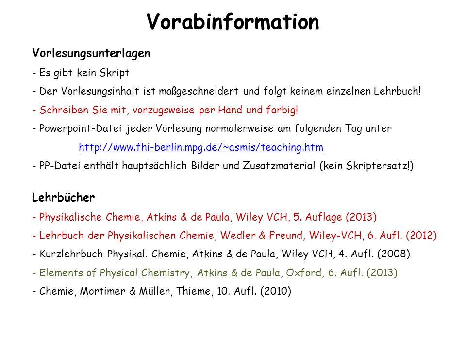 Vorabinformation Vorlesungsunterlagen Lehrbücher Es gibt kein Skript