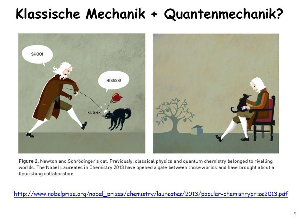Klassische Mechanik + Quantenmechanik