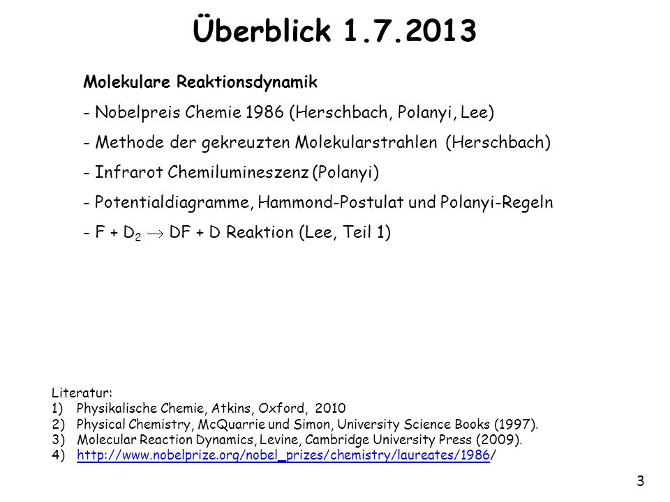 Überblick 1.7.2013 Molekulare Reaktionsdynamik