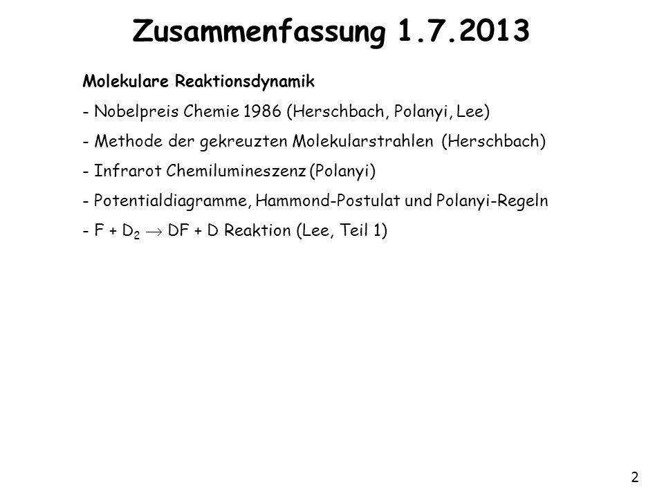 Zusammenfassung 1.7.2013 Molekulare Reaktionsdynamik