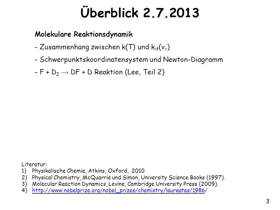 Überblick 2.7.2013 Molekulare Reaktionsdynamik