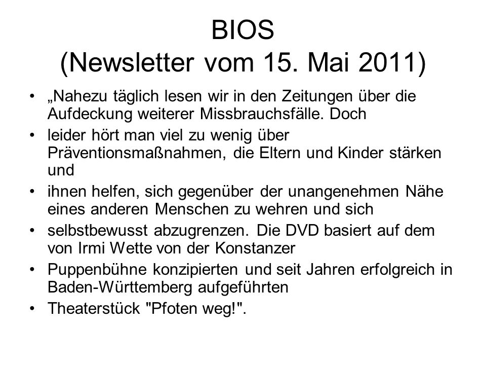 BIOS (Newsletter vom 15. Mai 2011)